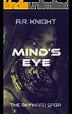 Mind's Eye: A Science Fiction Adventure Series (The Skyward Saga Book 2)