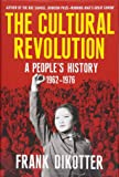 The Cultural Revolution: A People's History, 1962―1976