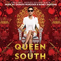 Queen of the South (Original Series Soundtrack)