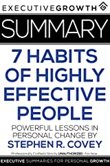 Summary: The 7 Habits of Highly Effective People - Powerful Lessons in Personal Change by Stephen R. Covey Kindle Edition