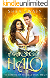 The Awakening of the Halo (The Binding of the Halo Saga Book 2)