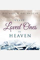 Visit Loved Ones in Heaven Audible Audiobook