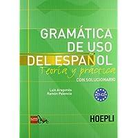 Grammatica de uso del espanol. Livelli C1-C2