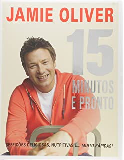 Jamie: 15 Minutos e Pronto - Jamies 15 Minute Meal (Em Portugues do Brasil