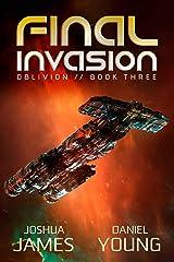 Final Invasion (Oblivion Book 3) Kindle Edition