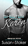 Shelter for Koren (Badge of Honor: Texas Heroes Book 14)