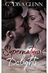 Supernatural Delights Kindle Edition