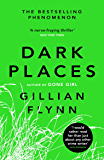 Dark Places: The New York Times bestselling phenomenon from the author of Gone Girl (English Edition)