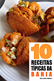 10 Receitas típicas da Bahia