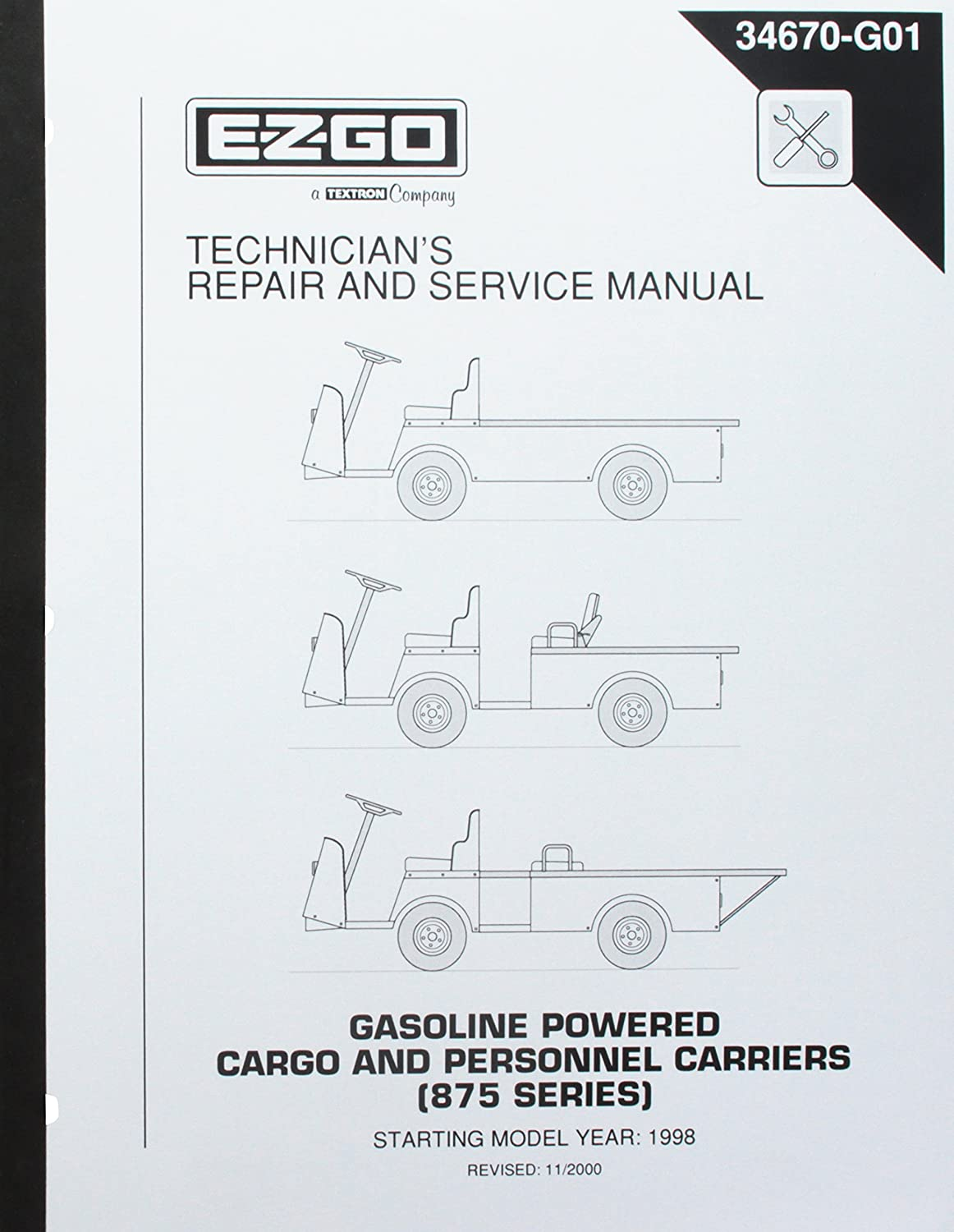 Amazon.com : EZGO 34670G01 1998+ Technician's Repair and Service Manual for  Gas Cargo and Personnel Carriers (875) Utility Vehicles : Outdoor  Decorative ...