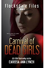 Carnival of Dead Girls (Flocksdale Files Book 3) Kindle Edition