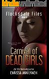 Carnival of Dead Girls (Flocksdale Files Book 3)