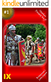 IX: Britannia's Lost Legion (Fiction Novels and Novellas)