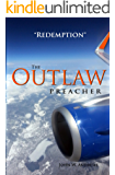 The Outlaw Preacher-Redemption
