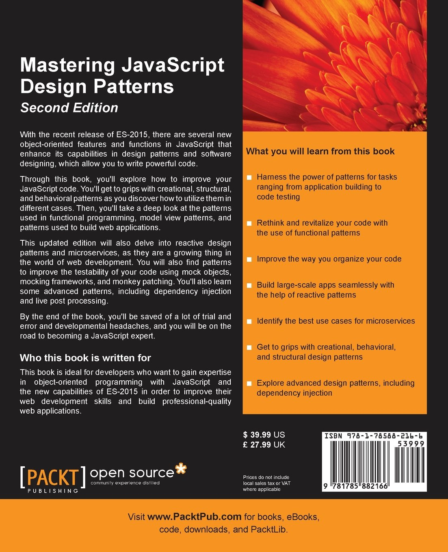 Mastering Javascript Design Patterns Second Edition Simon Timms