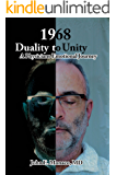 1968,  Duality to Unity