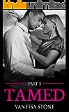 Tamed #5 (The Billionaire Club Romance)