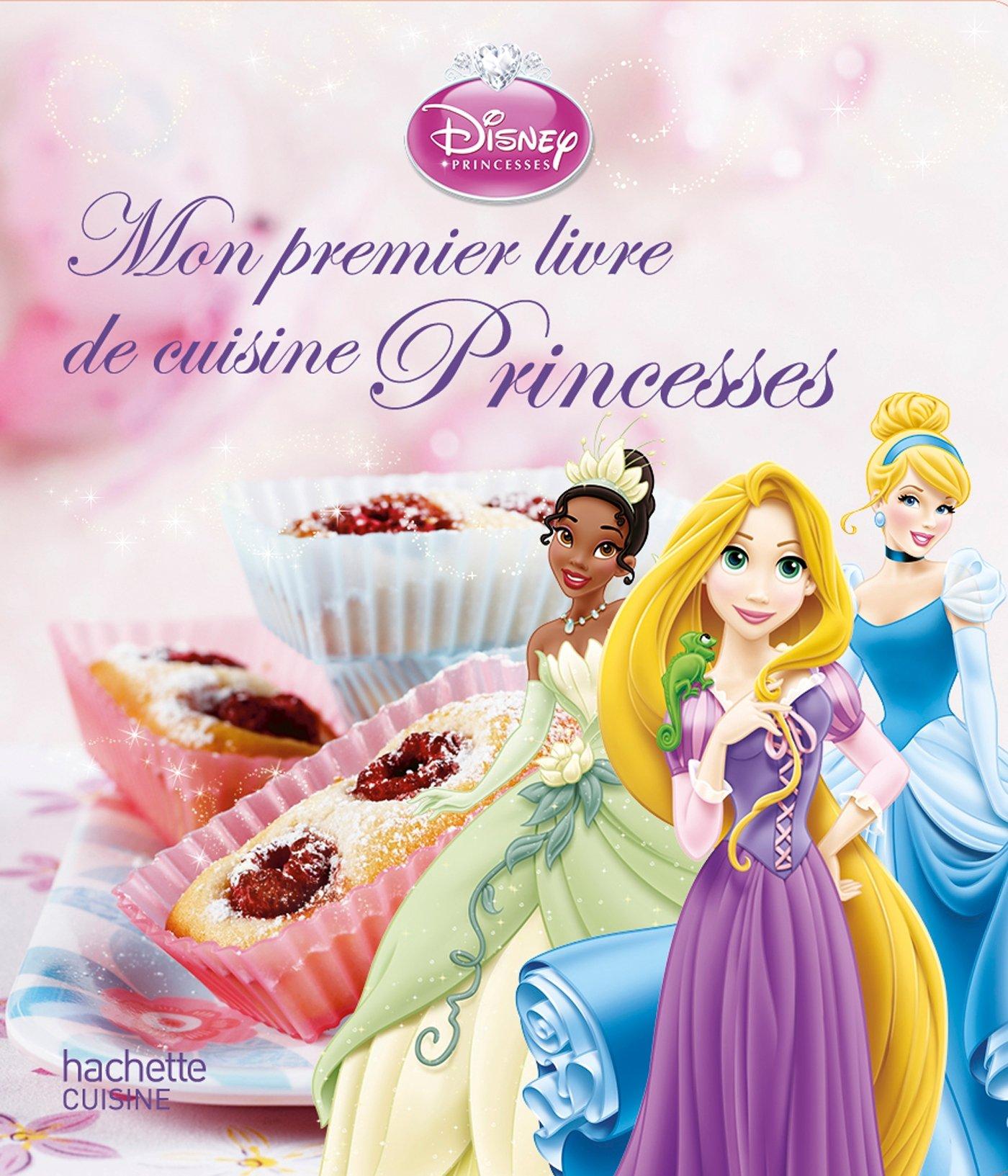 Mon Premier Livre De Cuisine Princesses 9782012316737