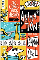 Comic Book History of Animation #3 (of 5) Kindle Edition
