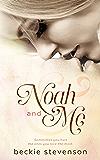 Noah and Me