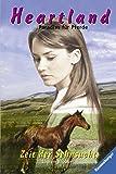 Zeit der Sehnsucht (Heartland, Band 17) (Heartland - Paradies für Pferde, Band 17)