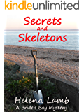 Secrets and Skeletons (A Bride's Bay Mystery Book 3)
