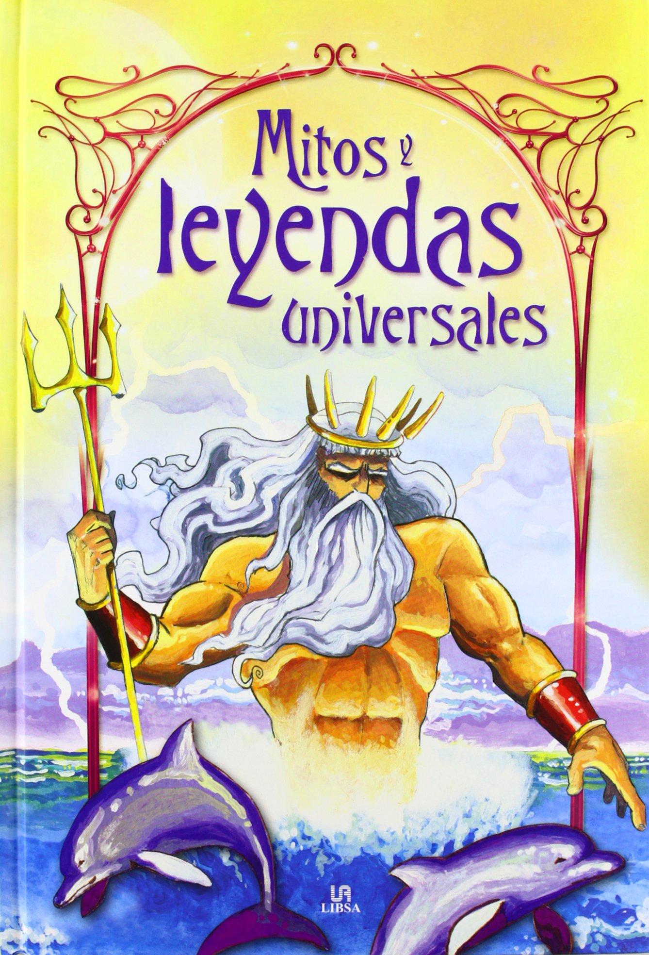 Mitos Y Leyendas Universales Cuentos Y Leyendas Spanish Edition Equipo Editorial 9788466225700 Books