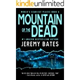Mountain of the Dead: A gripping horror thriller (World's Scariest Places Book 5)