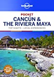 Lonely Planet Pocket Cancun & the Riviera Maya (Travel Guide)