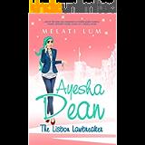 Ayesha Dean - The Lisbon Lawbreaker (Ayesha Dean Mysteries)