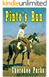 Pinto's Run: A Western Adventure (The Trouble in Texas Western Series Book 2)
