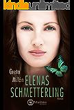 Elenas Schmetterling (Schmetterlingsliebe 2)
