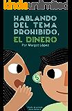 Hablando del tema prohibido, DINERO: Dinero=Tiempo (Finanzas personales nº 1)