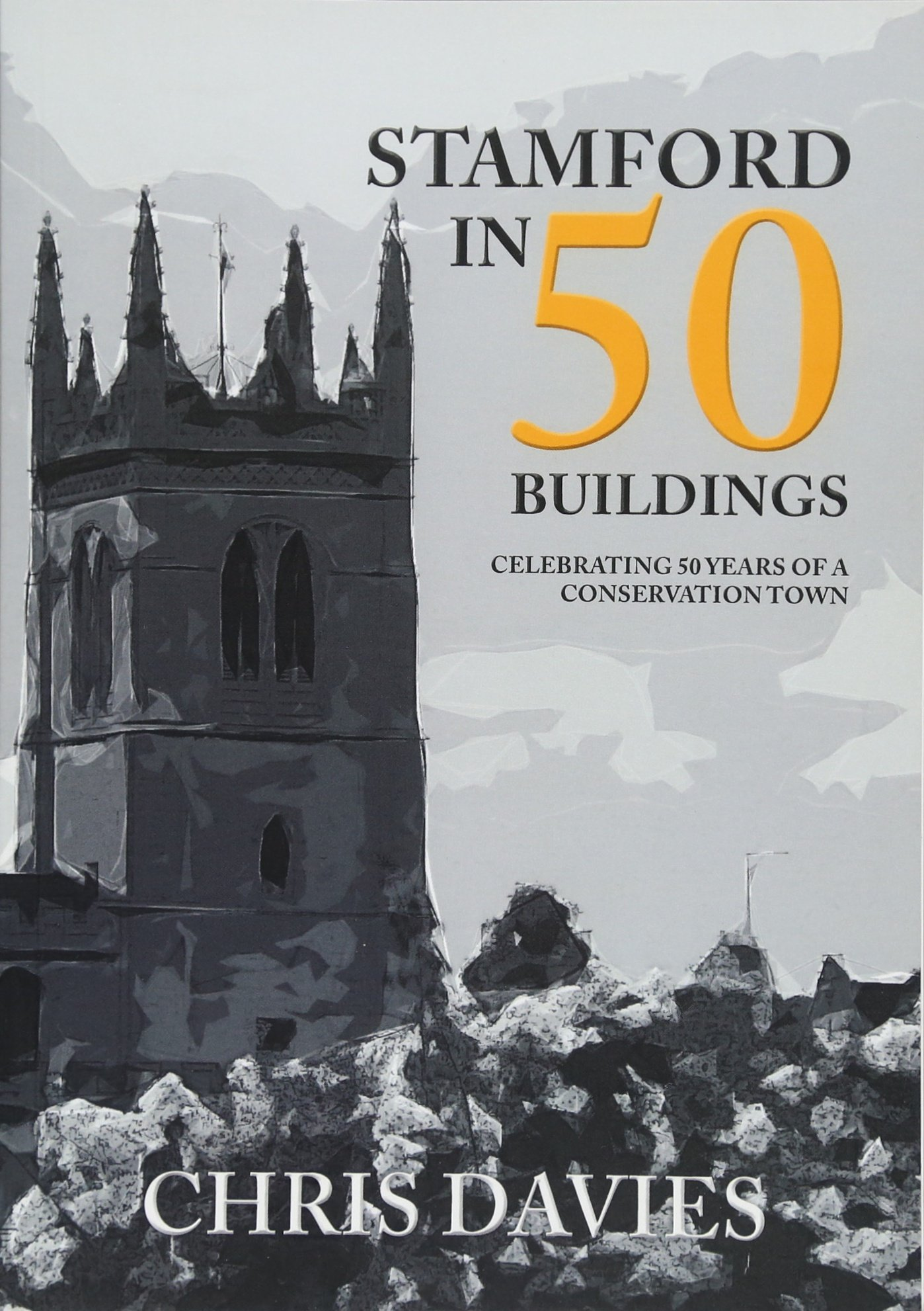 Download Stamford in 50 Buildings: Celebrating 50 years of a Conservation Town pdf