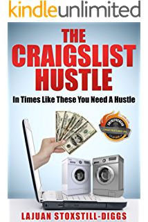 Amazon com: The Craigslist Hustle eBook: LaJuan Stoxstill-Diggs