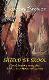 Shield of Skool (Clovel Sword Chronicles Book 1)