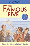 Famous Five: Five On Kirrin Island Again: Book 6 (Famous Five series)