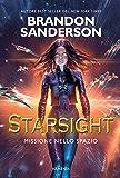 Starsight: Missione nello spazio (Italian Edition)