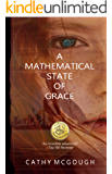 A Mathematical State of Grace Complete Series