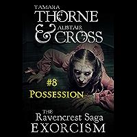 Possession: The Ravencrest Saga: Exorcism Part 8 (English Edition)