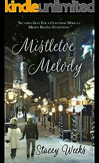 Mistletoe Melody (Christmas Holiday Extravaganza)