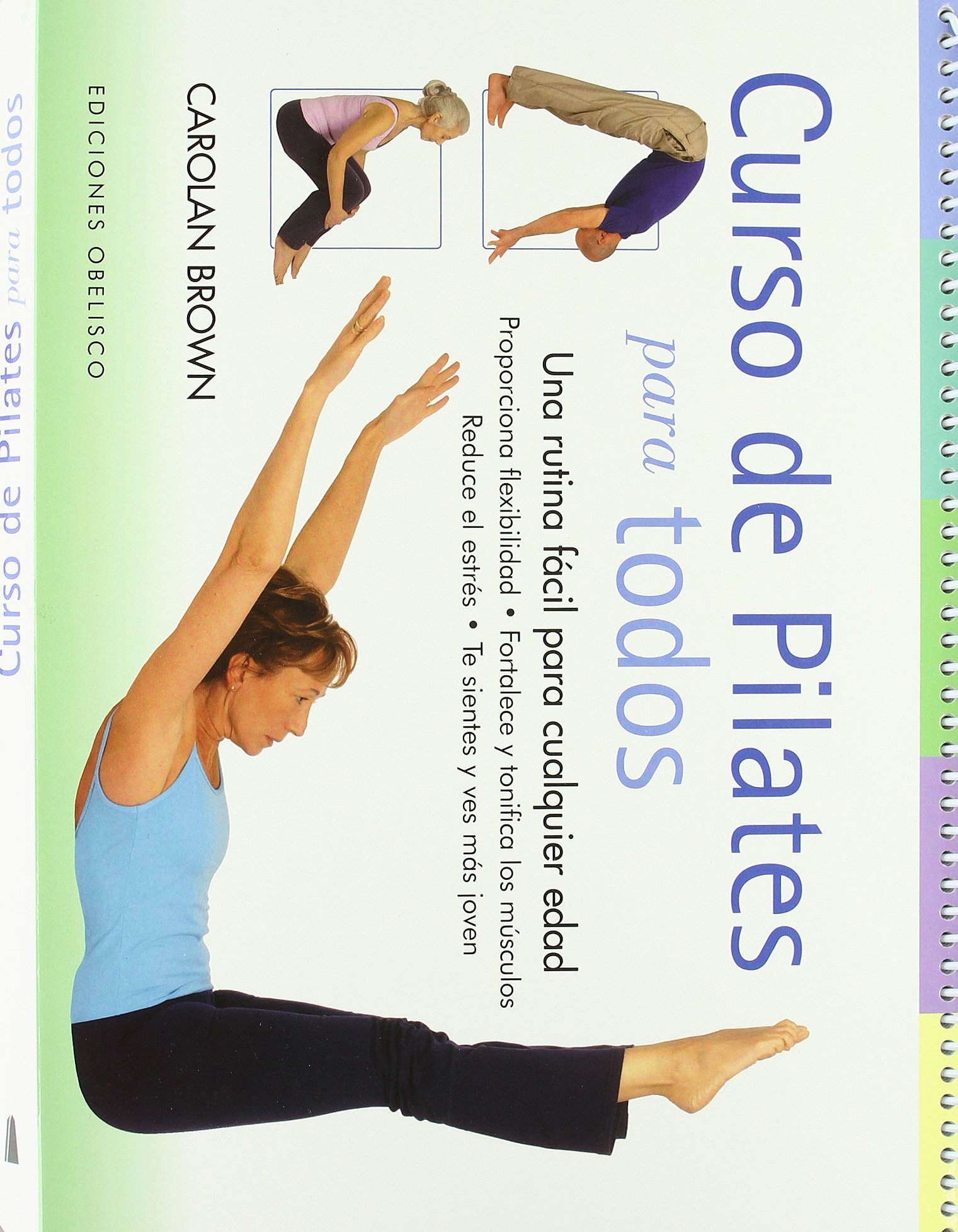 Curso de Pilates para todos (Spanish Edition): Carola Brown ...