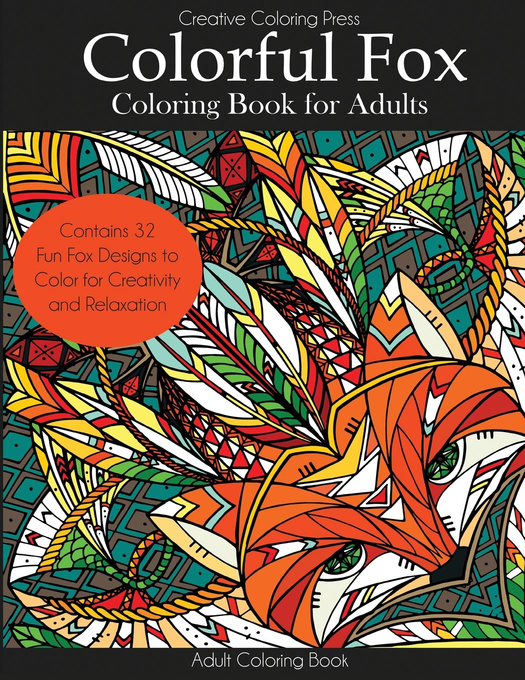 Colorful Fox Coloring Book for Adults (Adult Coloring Book ...