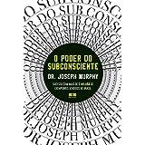 O poder do subconsciente (Em Portugues do Brasil)