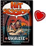 Hit Session Ukulele - Songbooks - 100 Songs für Ukulele - Alle Songs als Text mit Akkord- symbolen und als Melodielinie mit Text, Akkordsymbolen notiert sind - mit Notenklammer