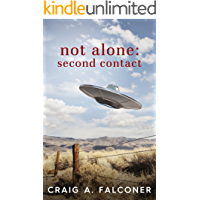 Not Alone: Second Contact