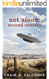 Not Alone: Second Contact (English Edition)