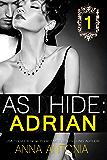 As I Hide: Adrian #1: Billionaire Grooms, Unexpected Brides