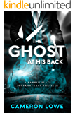 The Ghost at His Back (Rankin Flats Supernatural Thrillers Book 1) (English Edition)