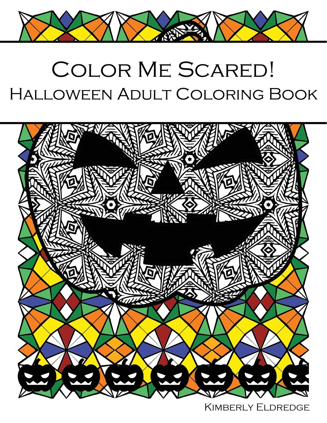 Download Color Me Scared!: Halloween Adult Coloring Book PDF